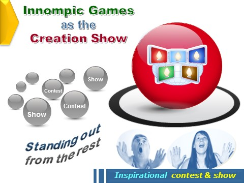 Creation Show, Innompic Games, stand out from the competition, Vadim Kotelnikov, innovation contests