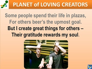 Create greate value for others Innompic anthem lyrics I Have a Difference To Make! Planet of Loving Creators